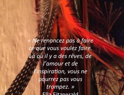 """Mon attrape-rêve """"Vivez les rêves que la vie vous défie de rêver"""" Christian Bobin"""